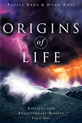 Origins of Life: Biblical and Evolutionary Models Face Off Kindle Edition