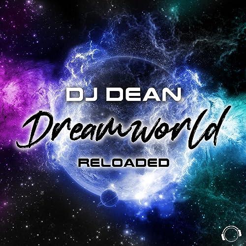 DJ Dean - Dreamworld Reloaded