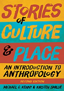Stories of Culture and Place: An Introduction to Anthropology