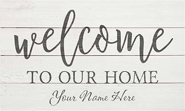 P GRAHAM DUNN Welcome To Our Home 14 X 24 Distressed Pallet Wood Style Customized Wall Plaque