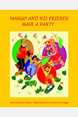 Mango and his friends have a party Paperback