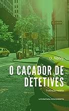 O Caçador de Detetives
