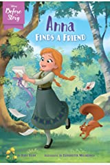 Disney Before the Story: Anna Finds a Friend Kindle Edition