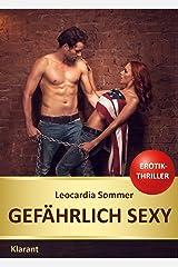 Gefährlich sexy. Erotischer Roman (SECURNOW 3) Kindle Ausgabe