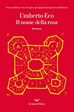 Il nome della rosa: Nuova edizione con i disegni e gli appunti preparatori dell'autore (Italian Edition)