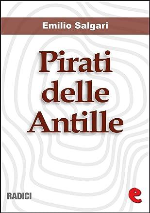 Pirati delle Antille (raccolta) (Radici)