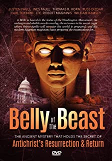 Belly of the Beast: The Ancient Mystery that Holds the Secret of Antichrist's Resurrection & Return