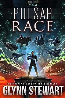 Pulsar Race: A Starship's Mage Universe Novella