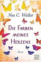 Die Farben meines Herzens (German Edition) eBook Kindle
