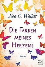 Die Farben meines Herzens (German Edition)