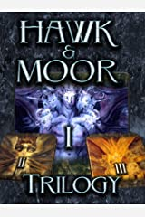 HAWK & MOOR TRILOGY - The Unofficial History of Dungeons & Dragons Kindle Edition