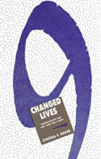 Nine Changed Lives: Monologues for Lent and Holy Week