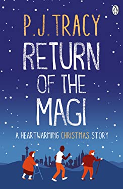 Return of the Magi: A heartwarming Christmas story