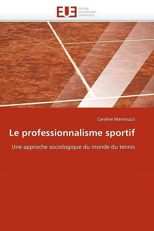 仮定混乱した排泄するLe Professionnalisme Sportif (Omn.Univ.Europ.)