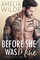 Before She Was Mine (Wounded Hearts Book 1) Kindle Edition