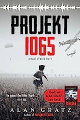 Projekt 1065: A Novel of World War II Kindle Edition