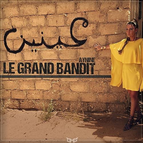 Amazon.com: Le grand bandit: Aynine: MP3 Downloads