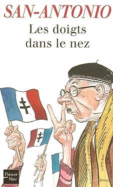 Les doigts dans le nez (SAN ANTONIO t. 22) (French Edition)
