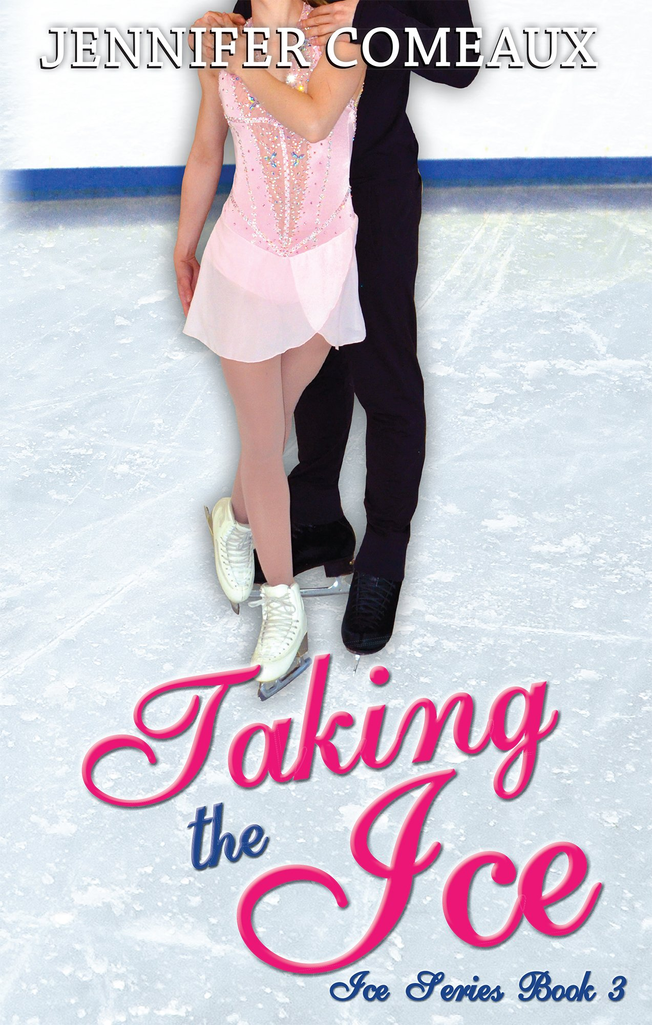 Image OfTaking The Ice (Ice Series Book 3) (English Edition)