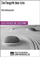 De l'esprit des lois de Montesquieu: Les Fiches de lecture d'Universalis (French Edition)