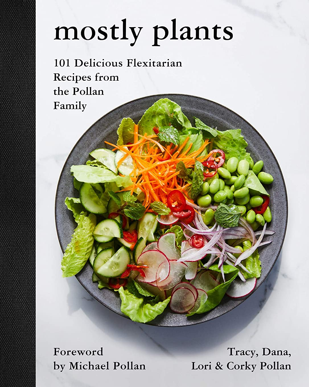 が欲しい経過市長Mostly Plants: 101 Delicious Flexitarian Recipes from the Pollan Family (English Edition)