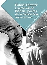 Gabriel Ferrater i Jaime Gil de Biedma, poetes de consciència. (Textos i Estudis de Cultura Catalana)
