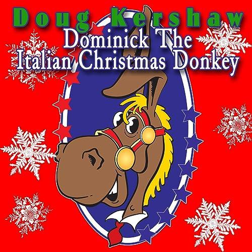 Italian Christmas Music.Dominic The Italian Christmas Donkey