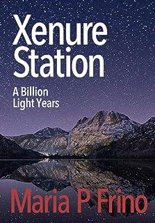 XENURE STATION: A Billion Light Years