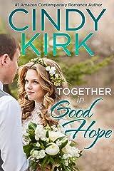 Together in Good Hope (A Good Hope Novel Book 18) Kindle Edition