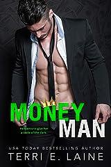 Money Man: A Bad Boy Billionaire Romance (King Maker Book 1) Kindle Edition