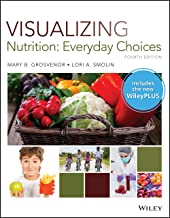 Visualizing Nutrition: Everyday Choices, 4e WileyPLUS Next Gen Card with Loose-Leaf Print Companion Set