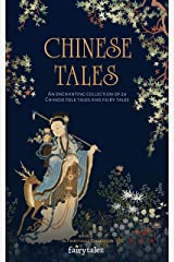 Chinese Tales: An Enchanting Collection of 24 Chinese Folk Tales and Fairy Tales (Fairytalez Book 4) Kindle Edition