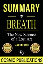 Summary: Breath: The New Science of a Lost Art