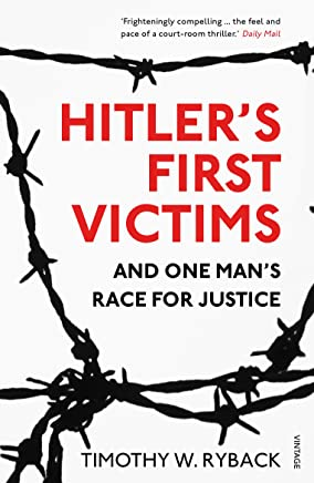 Hitler's First Victims: And One Man's Race for Justice