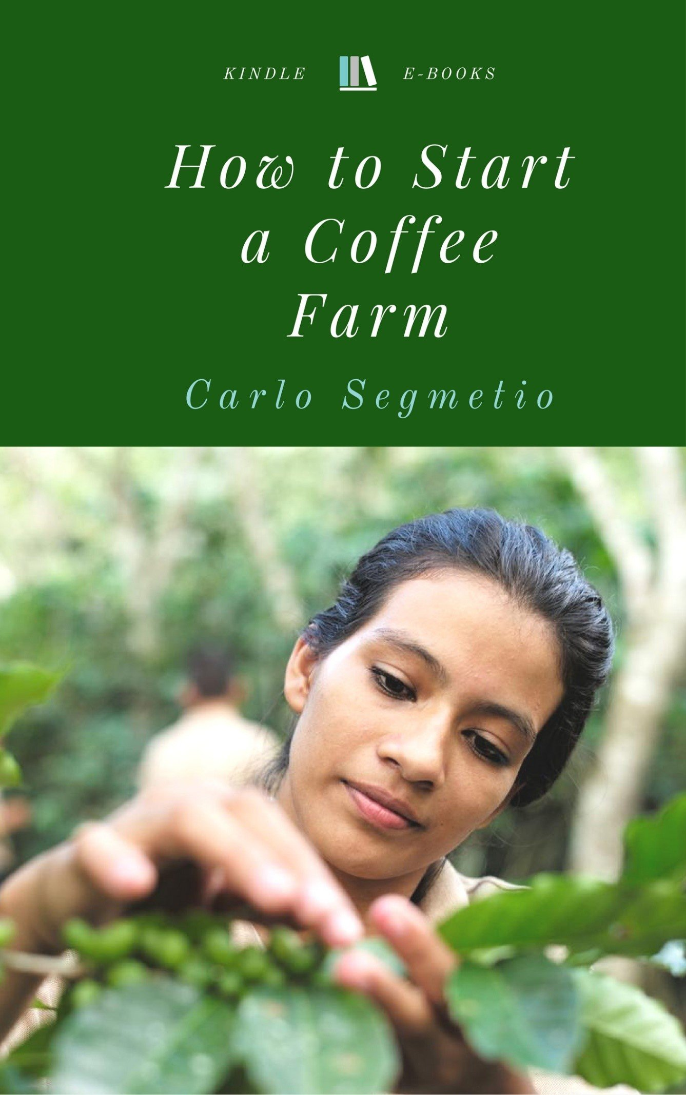 How to Start a Coffee Farm