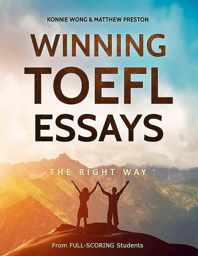 まさに無線急速なWinning TOEFL Essays The Right Way: Real Essay Examples From Real Full-Scoring TOEFL Students (English Edition)