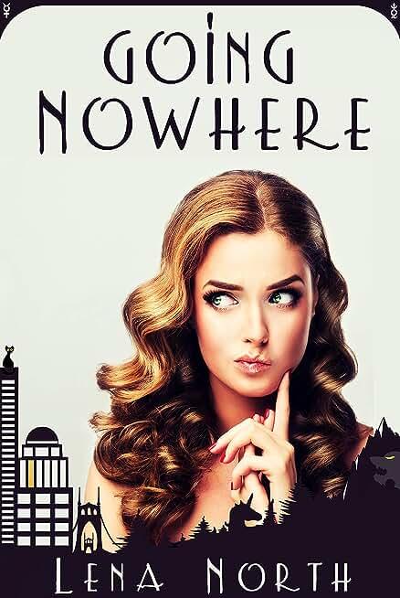 Going Nowhere (English Edition)