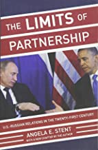The Limits of Partnership: U.S.-Russian Relations in the Twenty-First Century - Updated Edition
