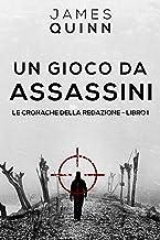 Un Gioco Da Assassini (Italian Edition)