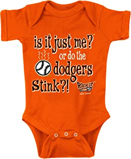 Rookie Wear By Smack Apparel San Francisco Baseball Fans. is It Just Me? Or do The Dodgers Stink?! Orange Onesie (NB-18M) or Toddler Tee (2T-4T)