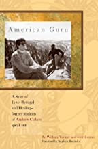 American Guru: A Story of Love, Betrayal and Healing-former students of Andrew Cohen speak out