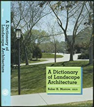 A Dictionary of Landscape Architecture