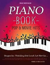 16 Pop & Movies Mega Hits You Should Play On The Piano: Piano Music - Piano Books - Piano Sheet Music - Keyboard Piano Book - Music Piano - Sheet Music Book - Adult Piano - The Piano Book - Solos