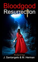Bloodgood Resurrection (Bloodgood Saga Book 2)