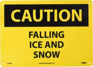 NMC C380RB CAUTION - FALLING ICE AND SNOW Sign- 14 in. x 10 in. Rigid Plastic Caution Signage with Black/Yellow on Yellow/Black