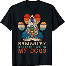 Namast'ay Home With My Dogs Yoga T-Shirt Funny Paw Tee