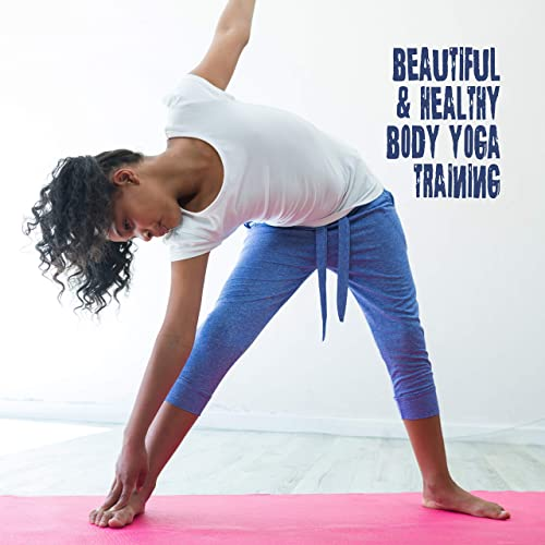 Beautiful & Healthy Body Yoga Training: 2019 New Age Music ...