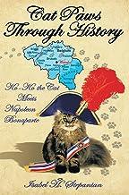 Cat Paws Through History: Ko-Ko the Cat Meets Napoleon Bonaparte (English Edition)