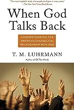 Best tanya luhrmann when god talks back Reviews