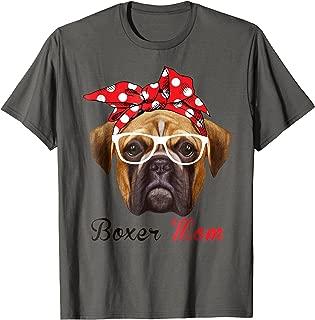 Funny Boxer Mom Shirt for Women Men Boxer Dogs Lovers